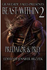 Beast Within 2: Predator & Prey (The Beast Within) Kindle Edition