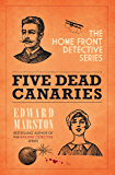 Five Dead Canaries (Home Front Detective series Book 3)