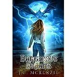 Dangerous Dreams: A Novella (Obsidian Flame Book 1)