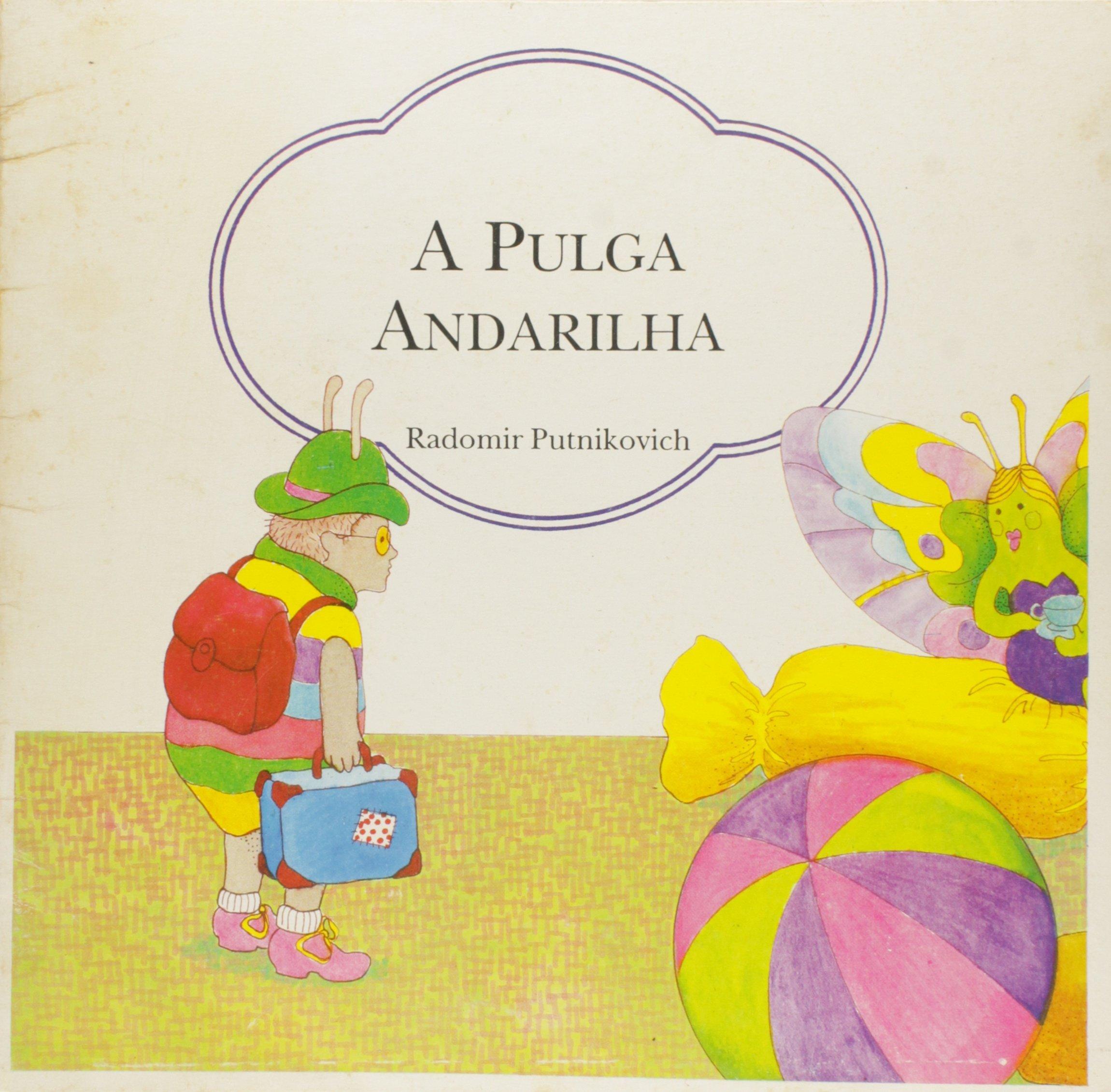 Pulga Andarilha, A (Portuguese Brazilian) Flexibound – 2013