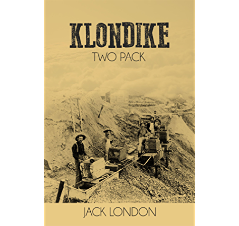 Klondike Two Pack The Call Of The Wild And White Fang Kindle Edition By Jack London Literature Fiction Kindle Ebooks Amazon Com