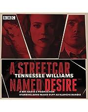 A Streetcar Named Desire: A BBC Radio Full-Cast Dramatisation