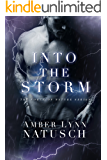 Into the Storm (Force of Nature Book 2)