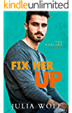 Fix Her Up: A Roommates-to-Lovers Romance (The Sublime Book 4)