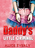 Daddy's Little Criminal