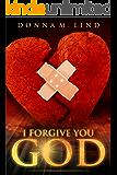 I Forgive You God