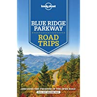 Lonely Planet Blue Ridge Parkway Road Trips 1st Ed.: 1st Edition