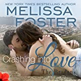 Crashing into Love: Jake Braden: Love in Bloom: Bradens at Trusty, Book 6