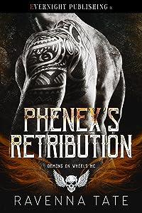 Phenex's Retribution (Demons on Wheels MC Book 4)