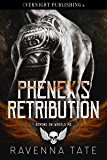 Phenex's Retribution (Demons on Wheels MC Book 4)