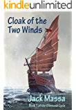 Cloak of the Two Winds (The Glimnodd Cycle Book 1)
