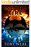 Island Fire (Island Series Book 1)
