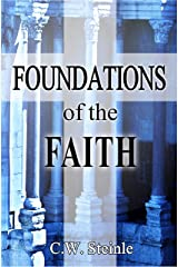 Foundations of the Faith Kindle Edition