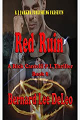 Rick Cantelli, P.I. (Book 8) Red Ruin: A P.I. Thriller (Detective Series) Kindle Edition