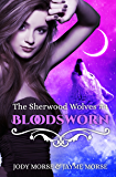 Bloodsworn (The Sherwood Wolves Book 4)