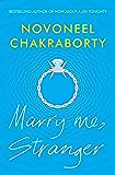 Marry Me, Stranger: Book one in the Stranger Triology