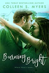 Burning Bright (Hometown Heroes Book 3) Kindle Edition