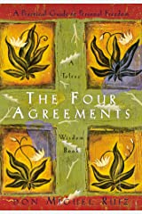 The Four Agreements: A Practical Guide to Personal Freedom (Toltec Wisdom Book) Paperback