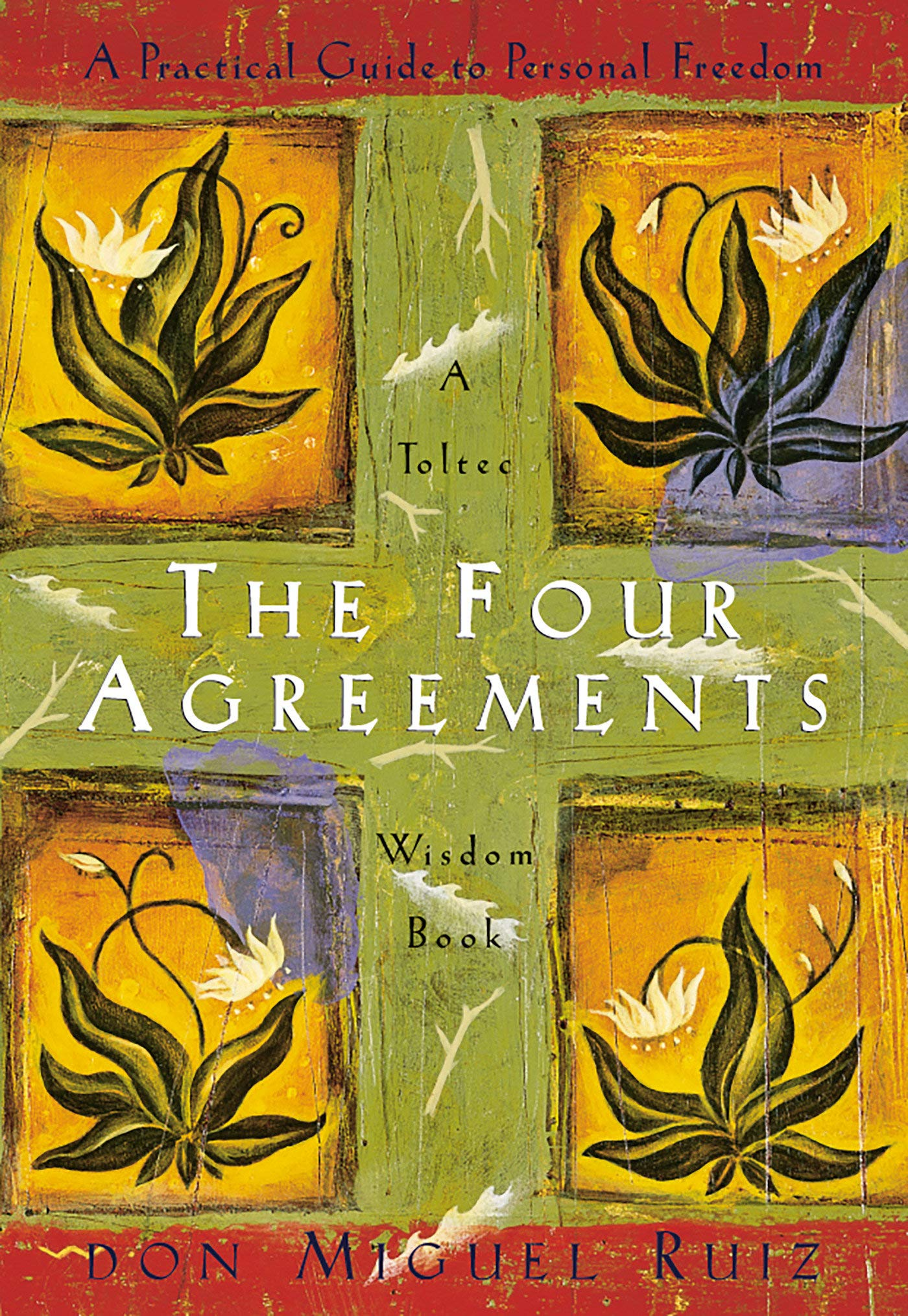 The Four Agreements: A Practical Guide to Personal Freedom (A Toltec Wisdom  Book): Don Miguel Ruiz: 9781878424310: Amazon.com: Books