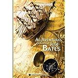 As Aventuras do Capitão José Bates