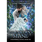 The Unicorn's Mane (Paranormal Council Book 13)