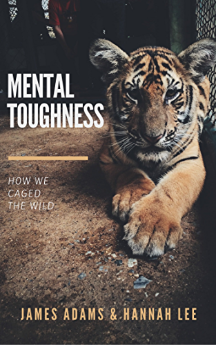 Mental Toughness: A CherryTree Style Book (mental strength;mental toughness for success;mind strength;mental toughness navy seal;mental fortitude;mental toughness training)