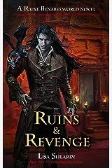 Ruins & Revenge (A Raine Benares World Novel Book 9)
