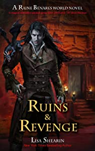 Ruins & Revenge (A Raine Benares World Novel Book 9)