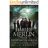 Harley Merlin 3: Harley Merlin und die entführten Magier (Harley Merlin Serie) (German Edition) book cover