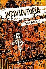 Individutopia (Italian Edition) Kindle Edition
