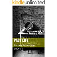Past life: Journey to my Soul