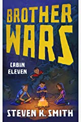 Brother Wars: Cabin Eleven Kindle Edition