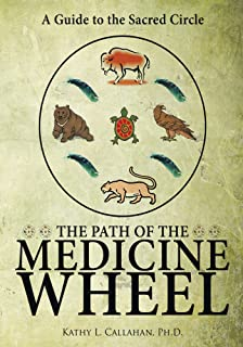 Sacred tree reflections on native american spirituality judie bopp the path of the medicine wheel a guide to the sacred circle fandeluxe Gallery