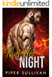 That Hot Night: A Firefighter Romance