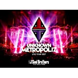 "三代目 J Soul Brothers LIVE TOUR 2017 ""UNKNOWN METROPOLIZ""(Blu-ray Disc3枚組)(初回生産限定盤)"