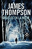 Ángeles en la nieve (Bestseller (roca))