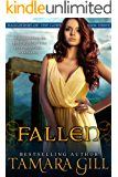 Fallen (Mythological Romance) (Daughters Of The Gods Book 3) (English Edition)