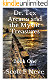 Dr. Tex Arcana and the Mystic Treasures