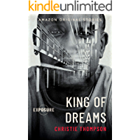 King of Dreams (Exposure collection)