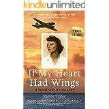 If My Heart Had Wings: A World War II Love Story