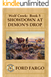 Wolf Creek: Showdown at Demon's Drop