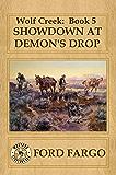 Wolf Creek: Showdown at Demon's Drop