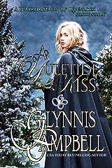 A Yuletide Kiss: A Warrior Maids of Rivenloch short story (The Warrior Maids of Rivenloch) Kindle Edition