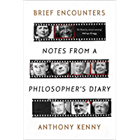 Brief Encounters: Notes from a Philosopher's Diary (English Edition)