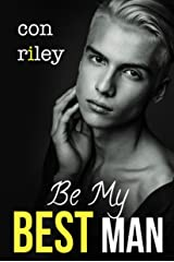Be My Best Man Kindle Edition