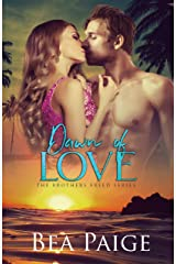 Dawn of Love: A contemporary reverse harem romance (Brothers Freed Book 3) Kindle Edition