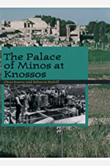 The Palace of Minos at Knossos (Digging for the Past) Kindle Edition