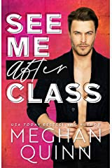 See Me After Class Kindle Edition