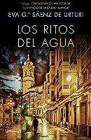 Los Ritos Del Agua: Trilogía De La Ciudad Blanca