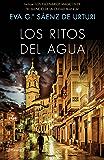 """Los ritos del agua (Incluye Los escenarios mágicos de """"El silencio de la ciudad blanca""""): Trilogía de La Ciudad Blanca 2"""